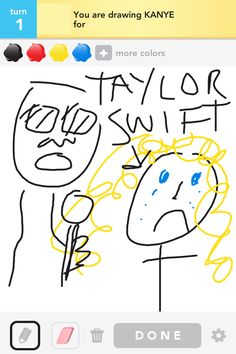 What a way to be remembered, Kanye! Draw something offensive! Draw Something, Cheer Up, Hilarious, Funny, Make You Smile, Life Is Good, All About Time, Cool Pictures, Haha