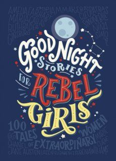 Good Night Stories for Rebel Girlsfrom Elena Favili and Francesca Cavallobreaks the mold. Empowering, truly feel good and most importantly, inspiring, tales of 100 extraordinary women.