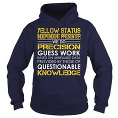 Yellow Status Independent Presenter - Job Title Order HERE ==> https://www.sunfrog.com/Jobs/Yellow-Status-Independent-Presenter--Job-Title-Navy-Blue-Hoodie.html?6782 Please tag & share with your friends who would love it  #birthdaygifts #renegadelife #christmasgifts