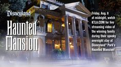 Watch Our Disneyland Park Haunted Mansion Live Stream