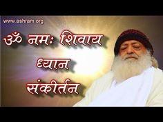 Om Namah Shivaya Dhun | Dhyan Sankirtan - Sant Shri Asaramji Bapu #asharam #asaram #bapu #sant #saint #yoga #yogi #indian #sadhu #om #namah #shivay #dhun #tune #dhyan #sankirtan
