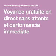 Voyance gratuite en direct sans attente et cartomancie immediate