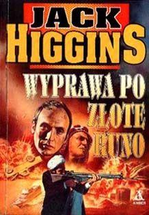 Jack Higgins: Wyprawa po złote runo - http://lubimyczytac.pl/ksiazka/75226/wyprawa-po-zlote-runo