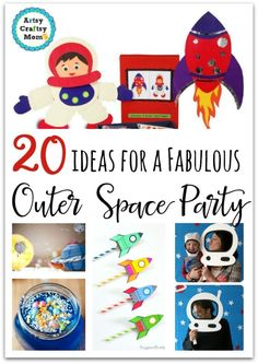 20 ideas for a Fabulous Outer Space Party - From decor, food , activities…