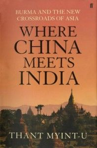 Thant Myint-U's Where China Meets India is a vivid, searching, timely book about the remote region that is suddenly a geopolitical center of the world.  From their very beginnings, China and India have been walled off from each other: by the towering summits of the Himalayas, by a vast and impenetrable jungle, by hostile tribes and remote inland kingdoms stretching a thousand miles....  More info: http://www.cseashawaii.com/wordpress/2012/11/history-of-myanmar/