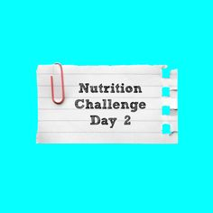 Nutrition challenge day 2 | Everyday Fitness and Nutrition