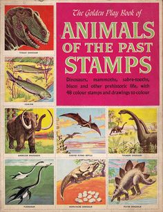 Love in the Time of Chasmosaurs: Vintage Dinosaur Art: Animals of the Past Stamps