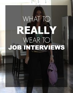 What To Really Where To Job Interviews – Expert #tips for every industry! #womensfashion #job