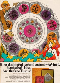SWEET JANE: Vintage Ad: Psychedelic Zodiac 1970 The were so freaking awesome sometimes. Zodiac Art, Astrology Zodiac, Zodiac Signs, Scorpio Zodiac, Taurus, Mode Vintage, Vintage Ads, Vintage Signs, Magazin Design