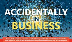 Accidentally in Business #infographic