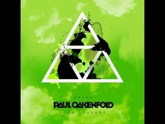 Out now: Paul Oakenfold - Four Seasons - Spring