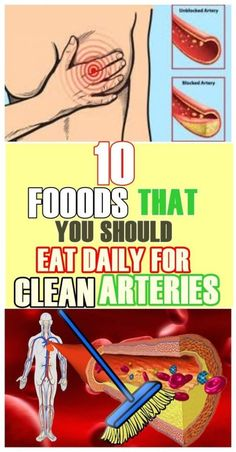 Here Are 10 Foods That You Should Eat Daily For Clean Arteries - Think Healthy