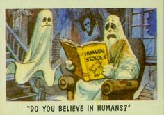 do you believe in humans? i'm not sure.