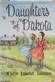 Daughters of Dakota by  Winnie Crandall Saunders  #DOEBibliography
