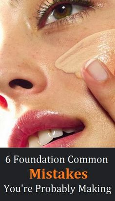 Foundation Common Mistakes You're Probably Making