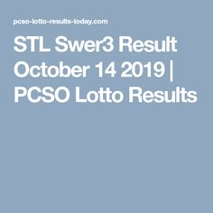 STL Swer3 Result  October 14 2019 | PCSO Lotto Results Lotto Results, History Page, Major Holidays, October 14