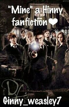"""#wattpad #fantasy **WARNING WARNING** this book has about a billion grammar mistakes and its an English teacher's worse nightmare!!! Corrections are uncountable but I am at the moment re-editing so bare with me.  This book, """"Mine"""" is a Hinny Fanfiction. Some of the plot is made by me and the bare few follow up on JK..."""
