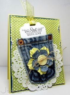 Crafting -- Denim pocket card  ...  Pinner note:  Use kids jeans size pockets or construct your own and use fancy stitches to embellish -- tuck money, tea bag, handkerchief, love note or bookmark in pocket and write sentiment inside.