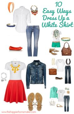 10 Easy Ways To Dress Up A White Shirt