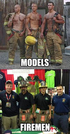 Soooo true. If the ones on the top actually went into a burning building they would have gear on and not have ash on their chests. Lol