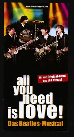 ALL YOU NEED IS LOVE - DAS BEATLES MUSICAL 2015 - ORIG. FLYER