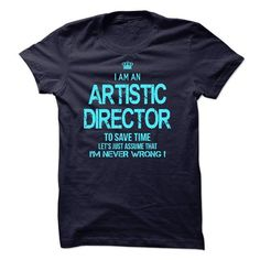 I am an Artistic Director - #tee itse #pullover sweater. CHECK PRICE => https://www.sunfrog.com/LifeStyle/I-am-an-Artistic-Director-23331239-Guys.html?68278