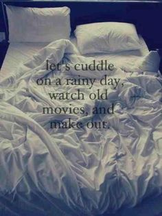 Lets cuddle... Always and forever this will be my all time FAVORITE thing to do  (J'adore la pluie )!!!