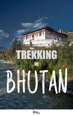 Off the Beaten Path: Trekking in Bhutan