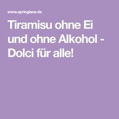Tiramisu ohne Ei und ohne Alkohol - Dolci für alle!