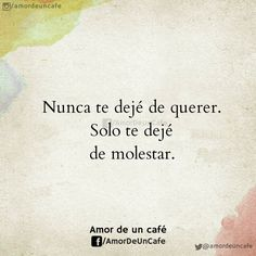Sad Love Quotes, Fact Quotes, Romantic Quotes, True Quotes, Quotes To Live By, Funny Quotes, Spanish Inspirational Quotes, Inspiring Quotes About Life, Image Coach