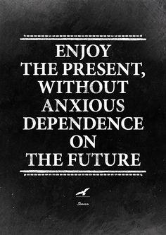 Inspirational print. Enjoy the present: Seneca quote print. Happiness quote.