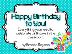 Happy Birthday to You! - Editable birthday pack product from Brooke-Beynon on TeachersNotebook.com