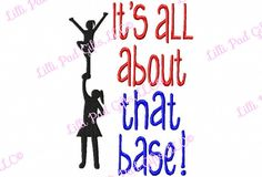 Its all about that Base  Cheer Applique  Machine by LilliPadGifts