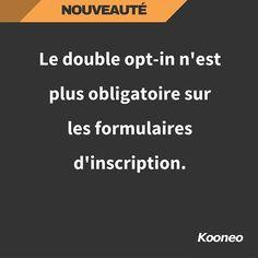 [NOUVEAUTÉ] Le double opt-in n'est plus obligatoire sur vos nouvelles inscriptions. #Nouveauté #Ecommerce #Kooneo : www.kooneo.com https://www.instagram.com/p/BKd3YhbhrWD-uFdju2PFm7o-0vZuYQGMZxMGqI0/