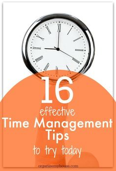 Time management tips to make life easier!  Gain some more time in your day for the important things in life...