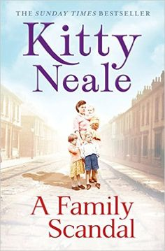 A Family Scandal eBook: Kitty Neale: Amazon.co.uk: Kindle Store