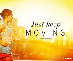 """""""JUST KEEP MOVING."""" Whether you're training for a marathon or just want to get some exercise thrown on a pair of your favorite compression socks and get out there!   #gymrat #crossfit #running #fitspiration #fitnessmotivation #getfit #weightloss #fit #workout #health #workouts #gymflow #runner #fitnessaddict #quote #fitfam #runners #popsugar #fitnessjourney #run #fitlife #gym #compression #gymlife #fitspiration #healthy #calories #diet #progress #results"""