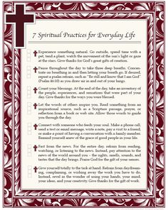I love this list!  I need to print it and hang it somewhere where I will see it daily.  --> A list of spiritual practices to establish a balanced way of life.