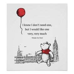 Winnie The Pooh Quote Pictures winnie the pooh i know i dont need one quote poster Winnie The Pooh Quote. Here is Winnie The Pooh Quote Pictures for you. Winnie The Pooh Quote classic winnie the pooh quotes digital image ba room. Winnie The Pooh Quotes, Winnie The Pooh Friends, Disney Winnie The Pooh, Eeyore Quotes, Disney Movie Quotes, Disney Quotes About Love, Quotes From Movies, Disney Songs, Disney Stuff
