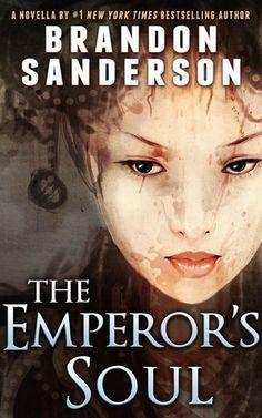 The Emperor's Soul - Brandon Sanderson