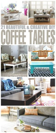21 Beautiful & Creative DIY Coffee Tables that will complete your living room décor in style. These furniture tutorials result in unique pieces.