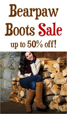 Oooh! Bearpaw Boots Sale: up to 50% off!!