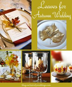 Leaves for Autumn Wedding Decor | Read more: http://blog.exclusivelyweddings.com/2014/07/24/let-mother-nature-decorate-your-fall-wedding/