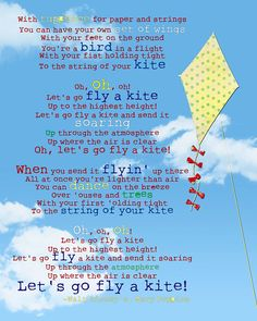 Let's go fly a kite.  Walt's daughters were Theta's so he put this in the movie for them.
