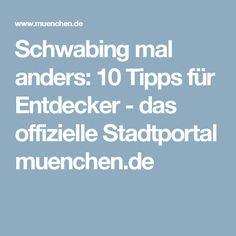 Schwabing mal anders: 10 Tipps für Entdecker - das offizielle Stadtportal muenchen.de