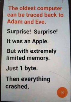 Did you know the oldest computer can be traced back to Adam and Eve? Humor Did you know the oldest computer can be traced back to Adam and Eve? Funny Shit, The Funny, Funny Jokes, Funny Dad, Funny Stuff, Alter Computer, Christian Humor, Funny Christian Jokes, Old Computers