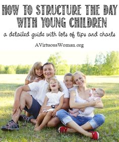 How to Structure the Day with Young Children - A Virtuous Woman