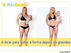 6 dicas para voltar a forma depois da gravidez www.amaecoruja.com