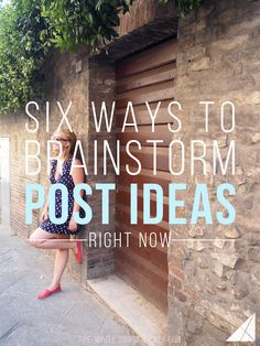 Six Ways to Brainstorm Post Ideas Right Now | Not sure what to post on your blog? Check out these six ways to brainstorm post ideas.