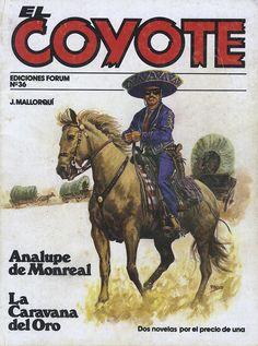 Analupe de Monreal. Ed. Forum, 1983. (Col. El Coyote. 36 ; v. VI)